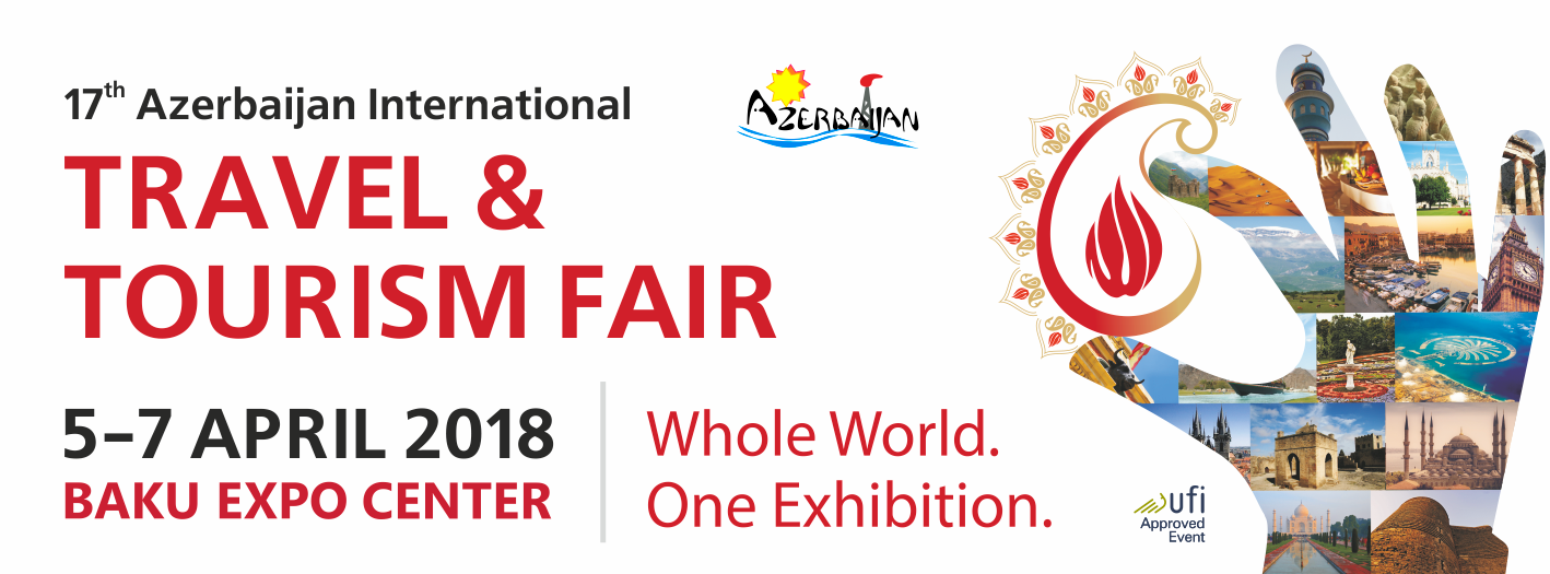 AITF 2018 17th AZERBAIJAN INTERNATIONAL TRAVEL TOURISM FAIR